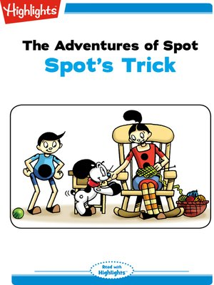 cover image of The Adventures of Spot: Spot's Trick