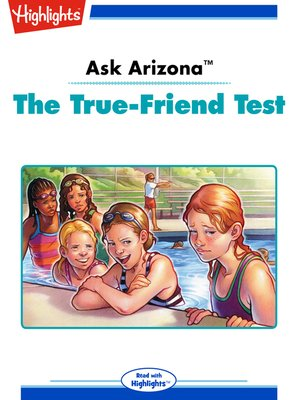 cover image of Ask Arizona: The True-Friend Test