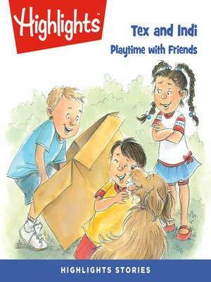 cover image of Tex and Indi: Playtime with Friends