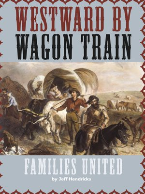 cover image of Westward by Wagon Train: Families United