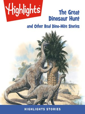 cover image of The Great Dinosaur Hunt and Other Dino-Mite Stories