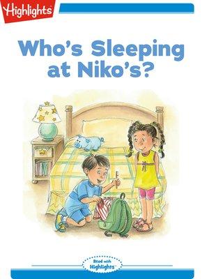 cover image of Tex and Indi: Who's Sleeping at Niko's?