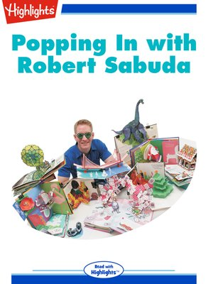 cover image of Popping in with Robert Sabuda