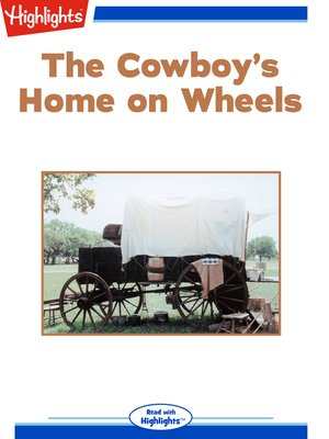 cover image of The Cowboy's Home on Wheels