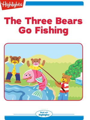 cover image of The Three Bears Go Fishing