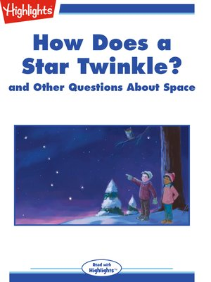 cover image of How Does a Star Twinkle? and Other Questions About Space