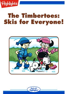 cover image of The Timbertoes: Skis for Everyone!