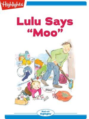 cover image of Lulu Says Moo