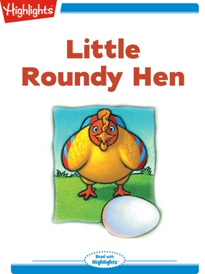 cover image of Little Roundy Hen