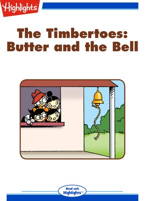 cover image of The Timbertoes: Butter and the Bell