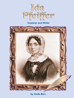 cover image of Ida Pfeiffer: Explorer and Writer