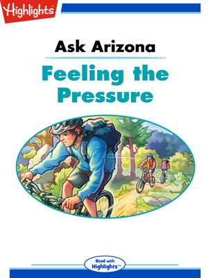 cover image of Ask Arizona: Feeling the Pressure