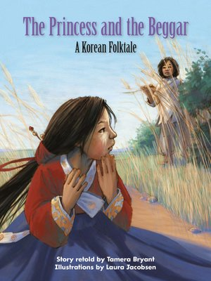 cover image of The Princess and the Beggar: A Korean Folktale