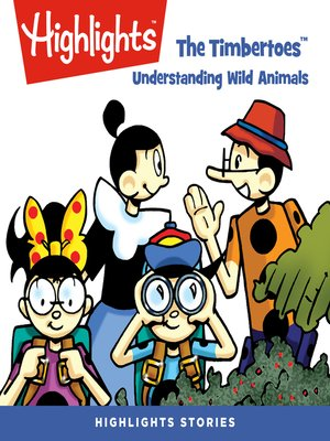 cover image of The Timbertoes: Understanding Wild Animals