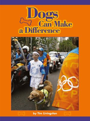 cover image of Dogs Can Make a Difference
