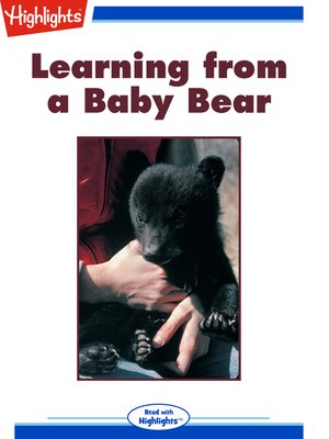 cover image of Learning from a Baby Bear