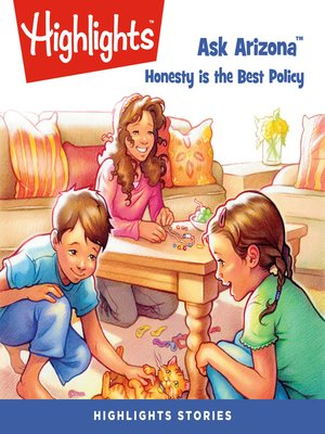cover image of Ask Arizona: Honesty is the Best Policy