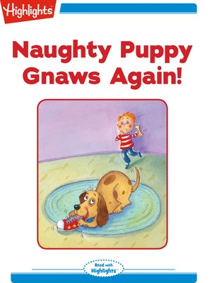 cover image of Naughty Puppy Gnaws Again
