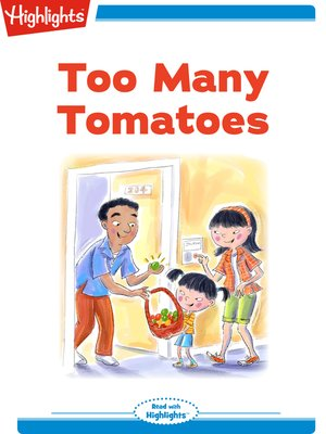 cover image of Too Many Tomatoes