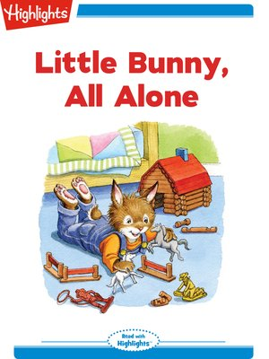 cover image of Little Bunny All Alone