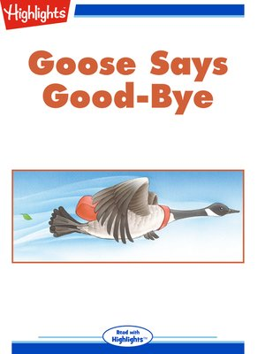 cover image of Goose Says Good-Bye