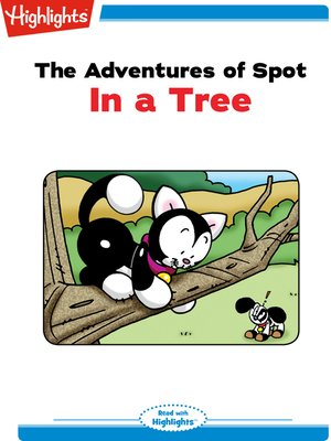 cover image of The Adventures of Spot: In a Tree