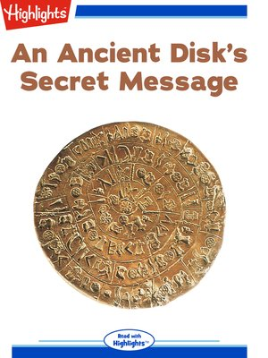 cover image of An Ancient Disk's Secret Message