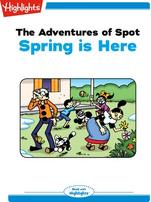 cover image of The Adventures of Spot: Spring is Here