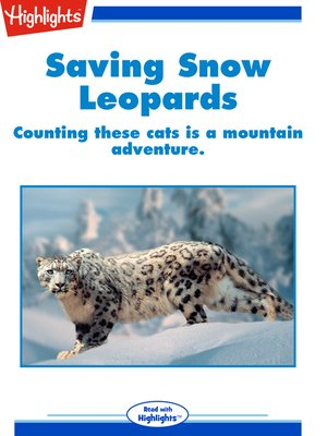 cover image of Saving Snow Leopards