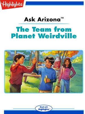 cover image of Ask Arizona: The Team from Planet Weirdville