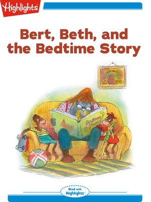 cover image of Bert Beth and the Bedtime Story