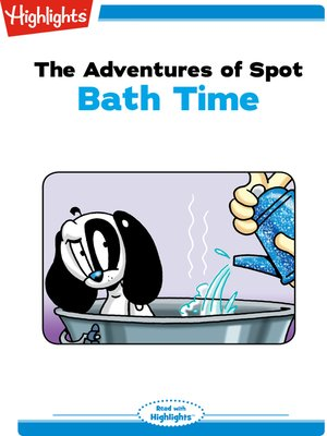 cover image of The Adventures of Spot: Bath Time