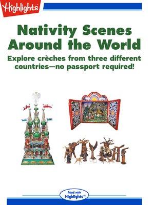cover image of Nativity Scenes Around the World