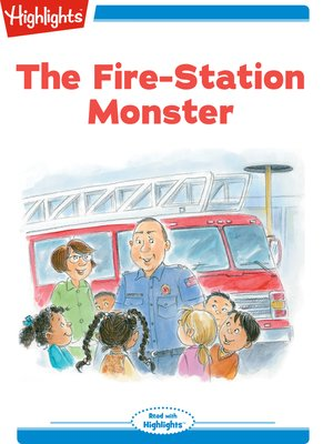 cover image of The Fire Station Monster