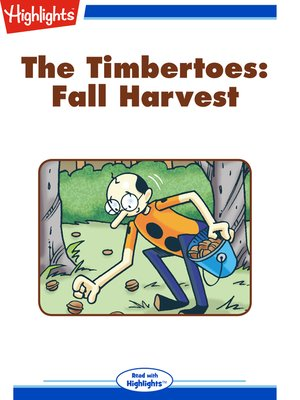cover image of The Timbertoes: Fall Harvest