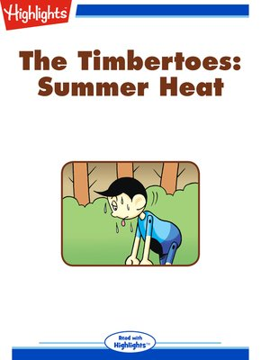 cover image of The Timbertoes: Summer Heat