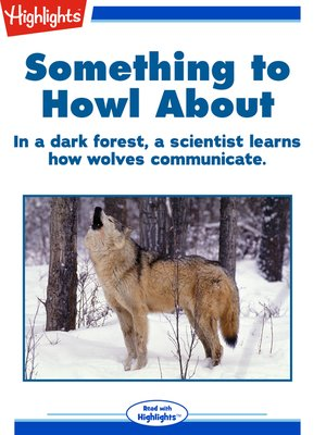 cover image of Something to Howl About