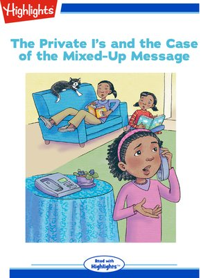 cover image of The Private I's and the Case of the Mixed-Up Message
