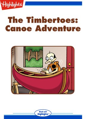 cover image of The Timbertoes: Canoe Adventure