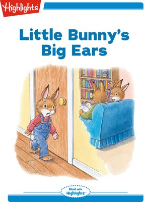 cover image of Little Bunny's Big Ears