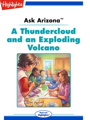 cover image of Ask Arizona: A Thundercloud and an Exploding Volcano