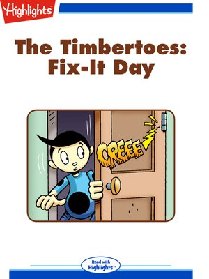 cover image of The Timbertoes: Fix-It Day