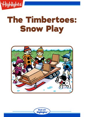 cover image of The Timbertoes: Snow Play