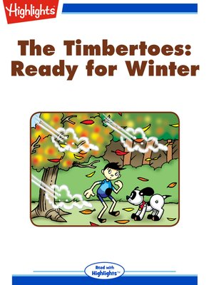 cover image of The Timbertoes: Ready for Winter