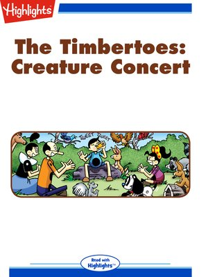 cover image of The Timbertoes: Creature Concert