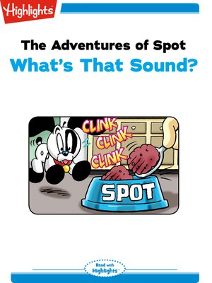 cover image of The Adventures of Spot: What's That Sound