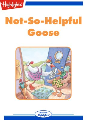 cover image of Not-So-Helpful Goose