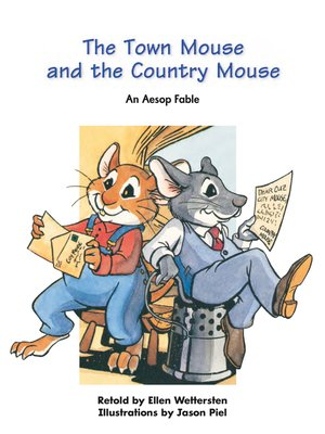 cover image of The Town Mouse and the Country Mouse: An Aesop Fable