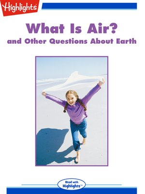 cover image of What Is Air? and Other Questions About Earth