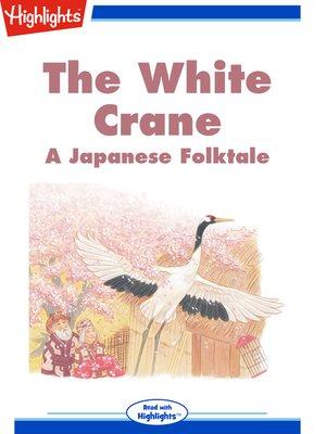 cover image of The White Crane